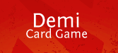 Demi Card Game